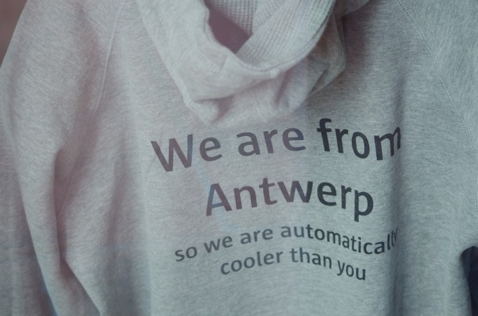 We Are From Antwerp So We Are Automatically Cooler Than You