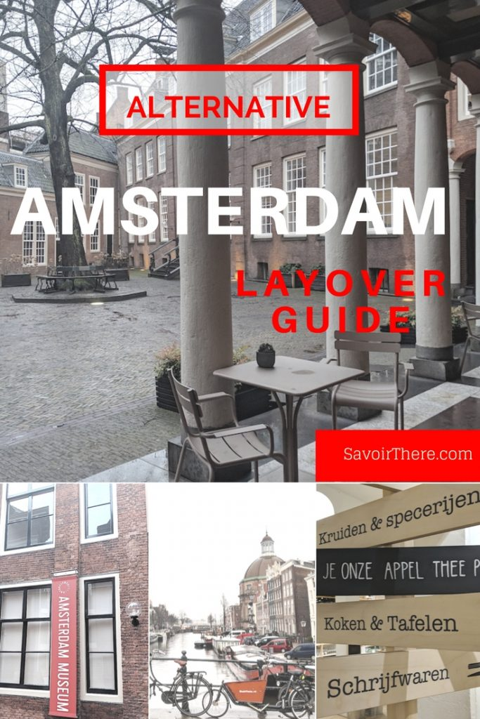 Amsterdam Layover Guide
